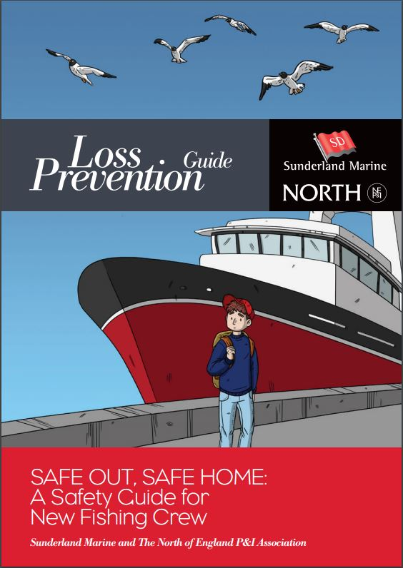 Loss Prevention Guide by Sunderland Marine and The North of England P&I Association